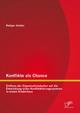 Konflikte als Chance: Einfluss der Organisationskultur auf die Entwicklung eines Konfliktklärungssystems in einem Kinderhaus