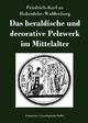 Das heraldische und decorative Pelzwerk im Mittelalter