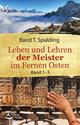 Leben und Lehren der Meister im Fernen Osten 1-3