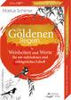 Die Goldenen Regeln- Weisheiten und Werte für ein zufriedenes und erfolgreiches Leben
