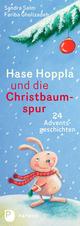 Hase Hoppla und die Christbaumspur