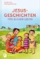 Jesusgeschichten für kleine Leute