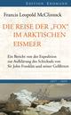 Die Reise der Fox im arktischen Eismeer