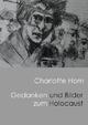 Gedanken und Bilder zum Holocaust
