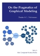 On the Pragmatics of Graphical Modeling