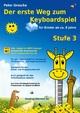 Der erste Weg zum Keyboardspiel (Stufe 3)