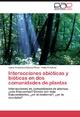 Interacciones abióticas y bióticas en dos comunidades de plantas