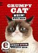 Grumpy Cat Nein! Weil Nein