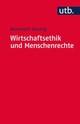 Wirtschaftsethik und Menschenrechte