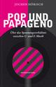 Pop und Papageno