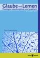Glaube und Lernen 01/2015 - Einzelkapitel - Martin Luther