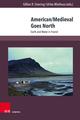 American/Medieval Goes North