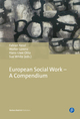 European Social Work - A Compendium