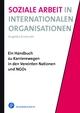 Soziale Arbeit in Internationalen Organisationen