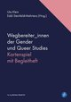 Wegbereiter_innen der Gender und Queer Studies