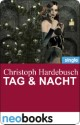 Tag & Nacht (neobooks Singles)