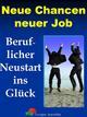 Neue Chancen neuer Job