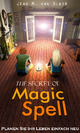 Secret of Magic Spell