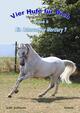 Vier Hufe für Dich - Ein Zuhause für Mercury (Pferd & Freundschaft)