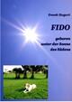 FIDO - geboren unter der Sonne des Südens