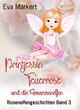 Prinzessin Feuerrose und die Rosarosenelfen