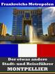 Montpellier - Der etwas andere Stadt- und Reiseführer - Mit Reise - Wörterbuch Deutsch-Französisch