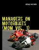 Managers on Motorbikes (MoM Vol.1)