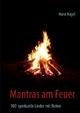Mantras am Feuer