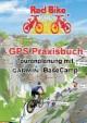 GPS Praxisbuch - Tourenplanung mit Garmin BaseCamp