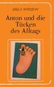 Anton und die Tücken des Alltags