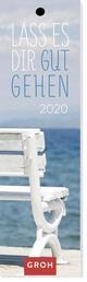 Lass es dir gut gehen 2020 - Lesezeichenkalender