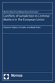 Conflicts of Jurisdiction in Criminal Matters in the European Union