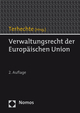 Verwaltungsrecht der Europäischen Union