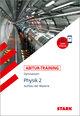 Abitur-Training - Physik 2