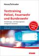 Testtraining Polizei, Feuerwehr und Bundeswehr