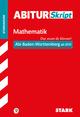 STARK AbiturSkript - Mathematik - Abi Baden-Württemberg ab 2019