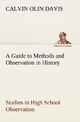 A Guide to Methods and Observation in History Studies in High School Observation