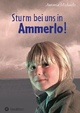 Sturm bei uns in Ammerlo!