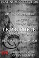 Le Prophète (Der Prophet)