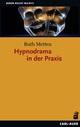 Hypnodrama in der Praxis