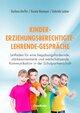 Kinder - Erziehungsberechtigte - Lehrende - Gespräche