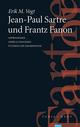 Jean-Paul Sartre und Frantz Fanon