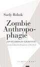 Zombie Anthropophagie