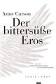 Der bittersüße Eros