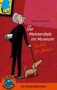 Der Meisterdieb im Museum