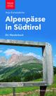 Alpenpässe in Südtirol
