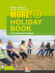MORE! Holiday Book 1