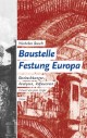 Baustelle Festung Europa