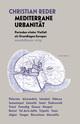 Mediterrane Urbanität