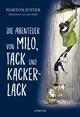 Die Abenteuer von Milo, Tack und Kackerlack